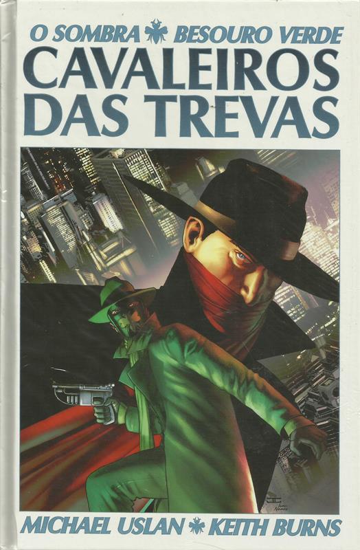 O Sombra - Besouro Verde - Cavaleiros Das Trevas