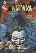 Batman Faces Da Morte