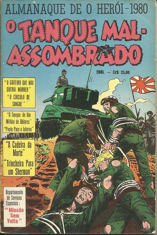 Almanaque De O Herói 1980 - O Tanque Mal Assombrado