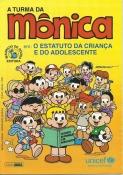 Turma Da Mônica - O Estatuto Da Criança E Do Adolescente