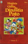 História E Glória Da Dinastia Pato Volume 1