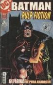 Batman Pulp Fiction - Minissérie Parte 1