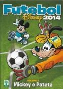 Futebol Disney 2014 Nº 2