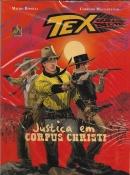 Tex Graphic Novel Nº 6 - Justiça Em Corpus Christi