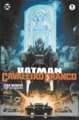 Batman Cavaleiro Branco - Minissérie Parte 6