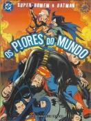 Super-Homem E Batman - Os Piores Do Mundo
