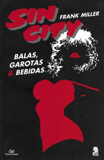Sin City - Balas, Garotas E Bebidas